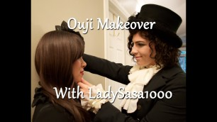 'Ouji Makeover with LadySasa1000'